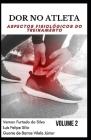 Dor No Atleta: aspectos fisiológicos do treinamento VOLUME 2 Cover Image