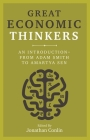 Great Economic Thinkers: An Introduction-from Adam Smith to Amartya Sen Cover Image