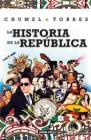 La historia de la República/ The History of the Republic Cover Image