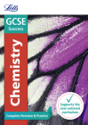 Letts GCSE Revision Success - New 2016 Curriculum – GCSE Chemistry: Complete Revision & Practice Cover Image