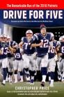 Drive for Five: The Remarkable Run of the 2016 Patriots Cover Image