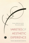 Varieties of Aesthetic Experience: Literary Modernism and the Dissociation of Belief Cover Image