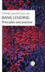 Bank Lending: Principles and Practice Cover Image