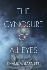 The Cynosure of All Eyes Cover Image