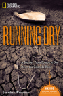 Running Dry: A Journey from Source to Sea Down the Colorado River Cover Image