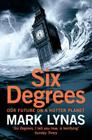 Six Degrees: Our Future on a Hotter Planet Cover Image