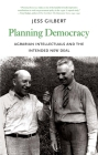 Planning Democracy: Agrarian Intellectuals and the Intended New Deal (Yale Agrarian Studies Series) Cover Image