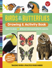 Birds & Butterflies Drawing & Activity Book: Learn to draw 17 different bird and butterfly species Cover Image