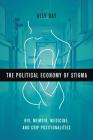 The Political Economy of Stigma: HIV, Memoir, Medicine, and Crip Positionalities Cover Image