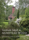 Gertrude Jekyll at Munstead Wood (A Pimpernel Garden Classic) Cover Image
