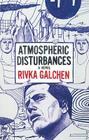 Atmospheric Disturbances [With Headphones] Cover Image