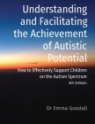 Understanding and Facilitating the Achievement of Autistic Potential Cover Image