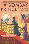 The Bombay Prince (A Perveen Mistry Novel #3) Cover Image