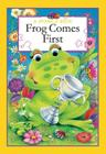 A Sparkle Book: Frog Comes First (Sparkle Books) Cover Image