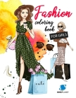 Fashion Coloring Book For Girls: Fashion Fun Coloring Pages For Girls and Kids With Gorgeous Beauty Fashion Style & Other Cute Designs (Coloring Books Cover Image