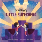 Goodnight, Little Superhero Cover Image