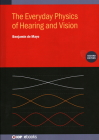 The Everyday Physics of Hearing and Vision (Second Edition) Cover Image