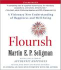 Flourish: A Visionary New Understanding of Happiness and Well-being Cover Image