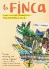 La Finca: Love, Loss, and Laundry on a Tiny Puerto Rican Island Cover Image