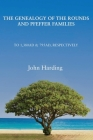 Genealogy of the Rounds and Pfeffer Families Cover Image