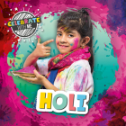 Holi (Celebrate with Me ) Cover Image