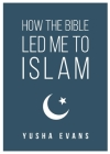 How The Bible Led Me to Islam Cover Image