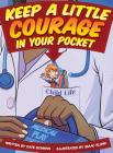 Keep A Little Courage in Your Pocket Cover Image