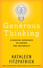 Generous Thinking: A Radical Approach to Saving the University Cover Image