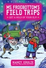 Get a Hold of Your Elf! (Ms. Frogbottom's Field Trips #4) Cover Image