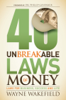 40 Unbreakable Laws of Money: Laws for Business, Success and Life Cover Image