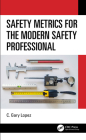 Safety Metrics for the Modern Safety Professional Cover Image