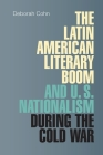 The Latin American Literary Boom and U.S. Nationalism During the Cold War Cover Image
