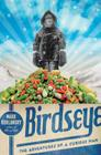Birdseye: The Adventures of a Curious Man Cover Image