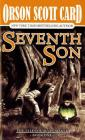 Seventh Son: The Tales of Alvin Maker, Book One Cover Image