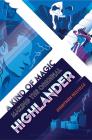 A Kind of Magic: Making the Original Highlander Cover Image