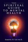 The Spiritual Guide to Mental Health Cover Image