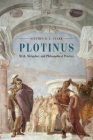 Plotinus: Myth, Metaphor, and Philosophical Practice Cover Image