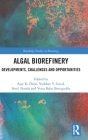 Algal Biorefinery: Developments, Challenges and Opportunities (Routledge Studies in Bioenergy) Cover Image