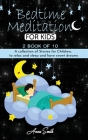 Bedtime Meditation: 2 book of 10 A collection of stories for children, to relax and sleep and have sweet dreams Cover Image