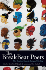 The Breakbeat Poets: New American Poetry in the Age of Hip-Hop Cover Image