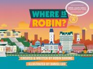 Where Is Robin? Philadelphia Cover Image
