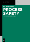 Process Safety (de Gruyter Textbook) Cover Image