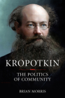 Kropotkin: The Politics of Community Cover Image