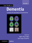 Case Studies in Dementia: Volume 2: Common and Uncommon Presentations (Case Studies in Neurology) Cover Image
