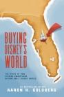 Buying Disney's World Cover Image