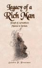 Legacy of a Rich Man: Joseph of Arimathea's Mission in Britain Cover Image