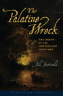 The Palatine Wreck: The Legend of the New England Ghost Ship Cover Image