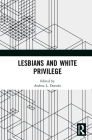 Lesbians and White Privilege Cover Image