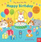 Happy Birthday: Sing Along With Me! Cover Image