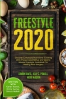 Free Style 2020: Discover Enhanced Nutritional Cooking With Proven Acid Reflux and Gastric Sleeve Free Style Cookbook For Healing After Cover Image